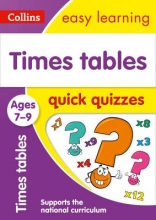 Collins Easy Learning Times Tables Quick Quizzes Ages 7-9