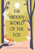 Adele Brand The Hidden World of the Fox