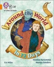 Liz Miles,   Monica Auriemma,   Martin Sanders Around the World in 72 Days