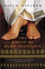 Davidar, David The House of Blue Mangoes
