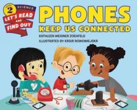 Zoehfeld, Kathleen Weidner Phones Keep Us Connected