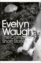 Waugh, Evelyn Complete Short Stories