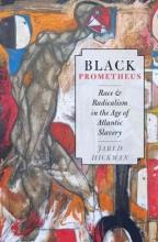Hickman, Jared Black Prometheus