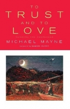Michael Mayne,   Joel W. Huffstetler To Trust and to Love