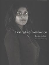 Daniel Jackson Portraits of Resilience