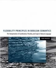 Yoad Winter Flexibility Principles in Boolean Semantics
