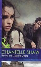 Shaw, Chantelle Behind the Castello Doors