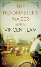 Lam, Vincent The Headmaster`s Wager