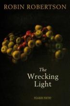 Robin Robertson The Wrecking Light