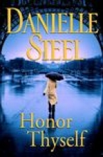Steel, Danielle Honor Thyself