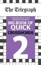 Telegraph Big Book of Quick Crosswords 2
