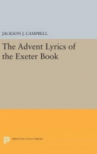Campbell, Jackson J. The Advent Lyrics of the Exeter Book