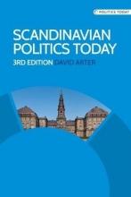 Arter, David Scandinavian Politics Today