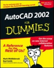 Mark Middlebrook,   Bud E. Smith AutoCAD 2002 For Dummies