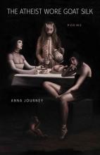 Journey, Anna The Atheist Wore Goat Silk