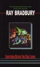 Bradbury, Ray D. Something Wicked This Way Comes