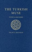 Halman, Talat S. The Turkish Muse