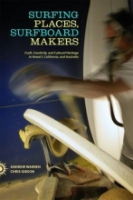 Andrew Warren,   Craig Gibson Surfing Places, Surfboard Makers