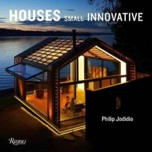 Philip,Jodidio Small Innovative Houses