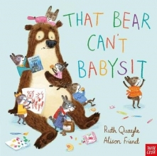 Quayle, Ruth That Bear Can`t Babysit