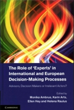 The Role of Experts` in International and European Decision-Making Processes