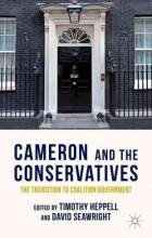 Timothy Heppell,   David Seawright Cameron and the Conservatives