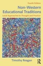 Timothy (Nazarbayev University, Kazakhstan. University of Maine, USA.) Reagan Non-Western Educational Traditions