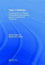 Robert (City University of New York-Hunter College) Fried,   Richard M. Carlton Type 2 Diabetes