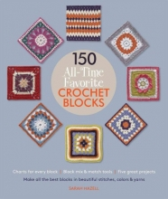 Hazell, Sarah 150 All-Time Favorite Crochet Blocks