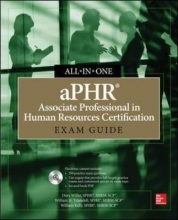 Willer, Dory aPHR Associate Professional in Human Resources Certification All-In-One Exam Guide [With CDROM]