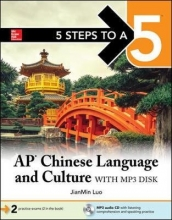 Jianmin Luo 5 Steps to a 5: AP Chinese Language and Culture