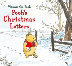 Milne, A. A. Winnie-the-Pooh: Pooh`s Christmas Letters