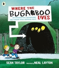 Taylor, Sean Where the Bugaboo Lives