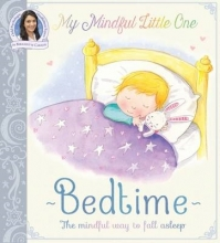Carelse, Bernadette My Mindful Little One: Bedtime