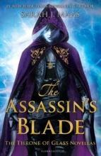 Sarah,J. Maas Throne of Glass Assassin`s Blade