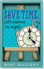 Save Time Mini Gallery (Artwork with Mini Easel)