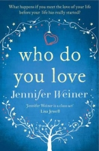 Weiner, Jennifer Who Do You Love