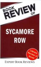 A Review of John Grisham`s Sycamore Row