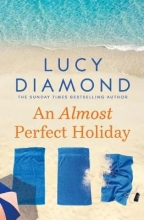 Lucy Diamond , An Almost Perfect Holiday