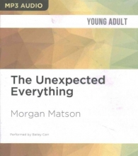 Matson, Morgan The Unexpected Everything