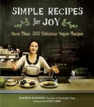 Gannon, Sharon Simple Recipes for Joy