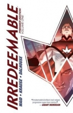 Waid, Mark Irredeemable, Volume 1