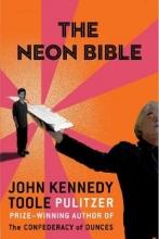 John Kennedy Toole The Neon Bible