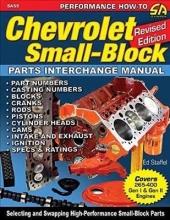 Ed Staffel Jnr Chevrolet Small Blocks Parts Interchange Manual