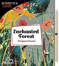 Kailey Whitman Scratch & Create: Enchanted Forest