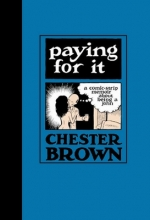 Brown, Chester Paying for It