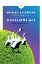 Brautigan, Richard Revenge of the Lawn