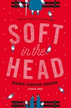 Roger, Marie-Sabine Soft in the Head