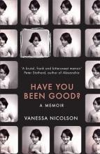Vanessa,Nicolson Have You Been Good?