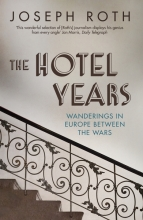 Roth, Joseph Hotel Years